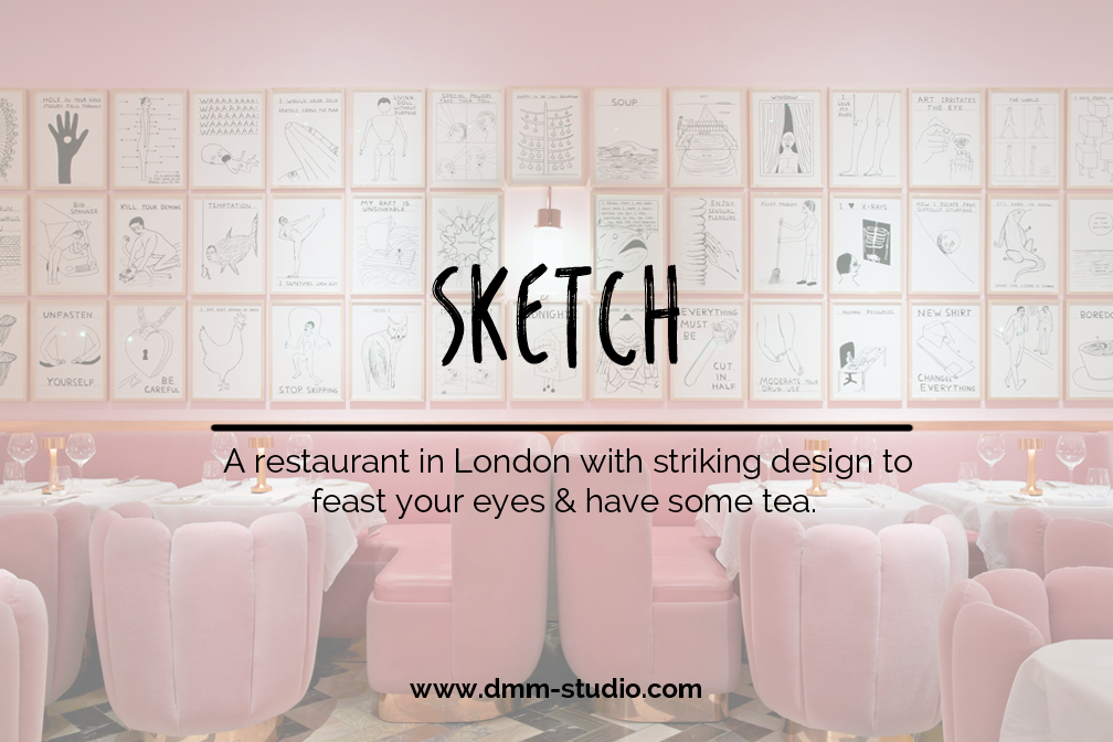 Sketch. ♥ restaurant in London with striking interiors. Feast your eye & have some tea.